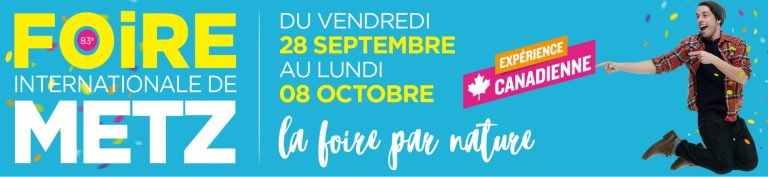 Foire internationale de Metz du 28 sept au 08 octobre 2018
